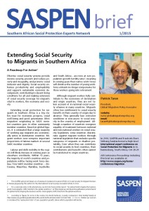 SASPEN-brief_2015-1_Patrick-Taran_Extending-Social-Security-to-Migrants-in-Southern-Africa